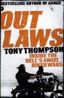 Outlaws  Inside the Hell s Angel Biker Wars