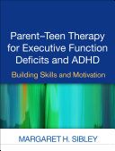 Parent-Teen Therapy for Executive Function Deficits and ADHD