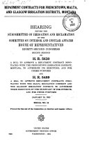 Repayment Contracts for Frenchtown  Malta  and Glasgow Irrigation Districts  Montana
