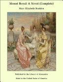 Mount Royal: A Novel (Complete)