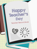 Happy Teacher s Day Teacher Record Book