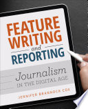 Feature Writing and Reporting Book