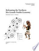 Reframing The Northern Rio Grande Pueblo Economy
