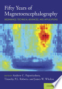Fifty Years of Magnetoencephalography