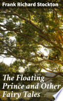 The Floating Prince and Other Fairy Tales Book