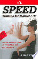 Speed Training for Combat, Boxing, Martial Arts, and MMA