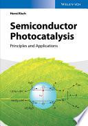 Semiconductor Photocatalysis