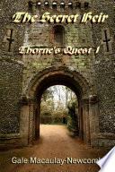 Thornes Quest 1 The Secret Heir