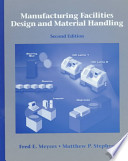 Manufacturing Facilities Design and Material Handling