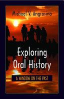 Exploring Oral History