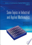 Some Topics in Industrial and Applied Mathematics