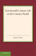 Seventeenth Century Life in the Country Parish