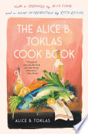 The Alice B  Toklas Cook Book