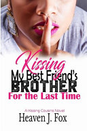 Pdf Kissing My Best Friend's Brother