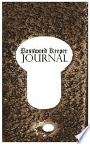 Password Journal Password Keeper  : Internet Address Logbook / Password Logs, Web Addresses in One