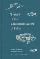 Fishes Of The Continental Waters Of Belize