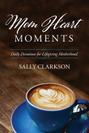 Mom Heart Moments [Pdf/ePub] eBook