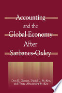 Accounting and the Global Economy After Sarbanes Oxley