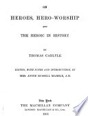 On Heroes, Hero Worship, and the Heroic in History (1840). By:Thomas Carlyle