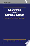 Makers of the Media Mind