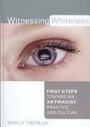 Witnessing Whiteness Book PDF