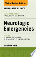 Neurologic Emergencies An Issue Of Neurologic Clinics E Book Book PDF