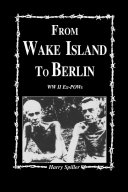 From Wake Island to Berlin