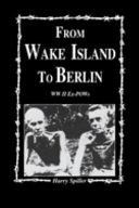 From Wake Island to Berlin