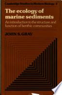 The Ecology of Marine Sediments