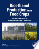 Bioethanol Production from Food Crops