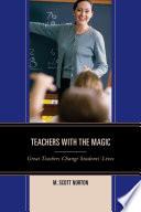 Teachers with The Magic