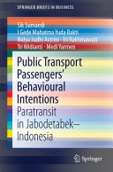 Public Transport Passengers    Behavioural Intentions
