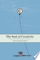 The Soul Of Creativity