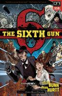 The Sixth Gun Book One