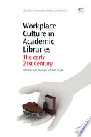 Workplace Culture in Academic Libraries Book