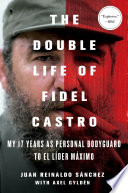 The Double Life Of Fidel Castro Book PDF