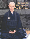 """""""The Illustrated Encyclopedia of Zen Buddhism"""" by Helen J. Baroni, Ph.D."""