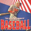The Little Big Book of Baseball