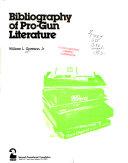 Bibliography of Pro gun Literature
