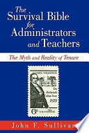 The Survival Bible For Administrators And Teachers