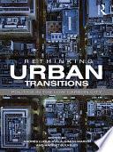 Rethinking Urban Transitions