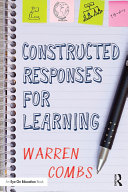 Constructed Responses for Learning
