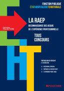 Trajectoire - La RAEP - Reconnaissance des acquis de l'experience professionnelle - Tous concours