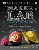 link to Maker lab : 28 super cool projects : build, invent, create, discover in the TCC library catalog