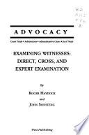 Examining witnesses