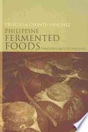 """Philippine Fermented Foods: Principles and Technology"" by Priscilla C. Sanchez"