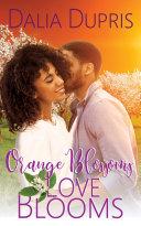 Orange Blossoms-Love Blooms Pdf/ePub eBook