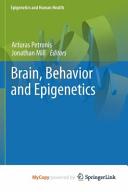 Brain  Behavior and Epigenetics Book