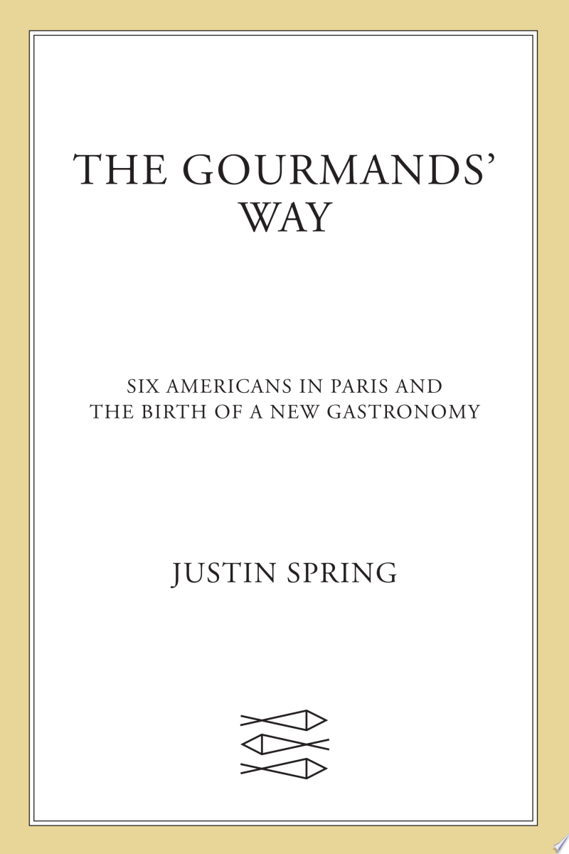 The Gourmands' Way
