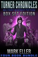 Turner Chronicles Military SciFi Box Set